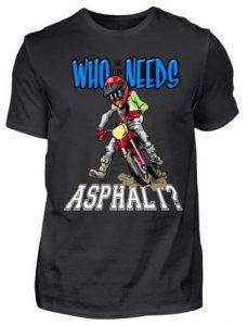 Who the f**k needs Asphalt?